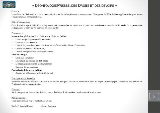 « DÉONTOLOGIE PRESSE:DES DROITS ET DES DEVOIRS »Contexte :Les métiers de l'information et de la communication ont évolué r...