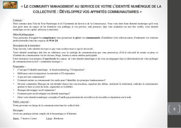 « LE COMMUNITY MANAGEMENT AU SERVICE DE VOTRE L'IDENTITÉ NUMÉRIQUE DE LACOLLECTIVITÉ : DÉVELOPPEZ VOS AFFINITÉS COMMUNAUTA...