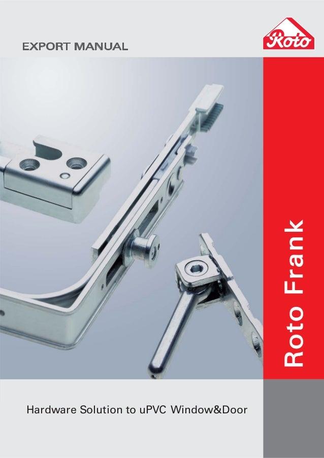RotoFrankHardware Solution to uPVC Window&DoorEXPORT MANUAL