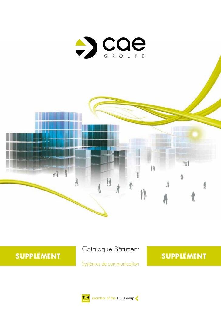 Catalogue BâtimentSUPPLÉMENT                               SUPPLÉMENT             Systèmes de communication