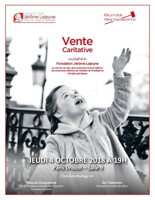 Vente Caritative au profit de la FondationJérômeLejeune au service dusoin,delarechercheetdeladéfense despersonnesatteintes...