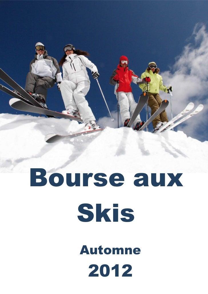 Bourse aux   Skis   Automne   2012