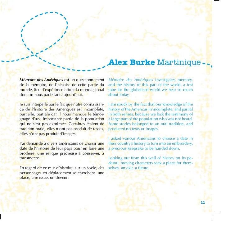Alex Burke MartiniqueMémoire des Amériques est un questionnement            Mémoire des Amériques investigates memory,de l...
