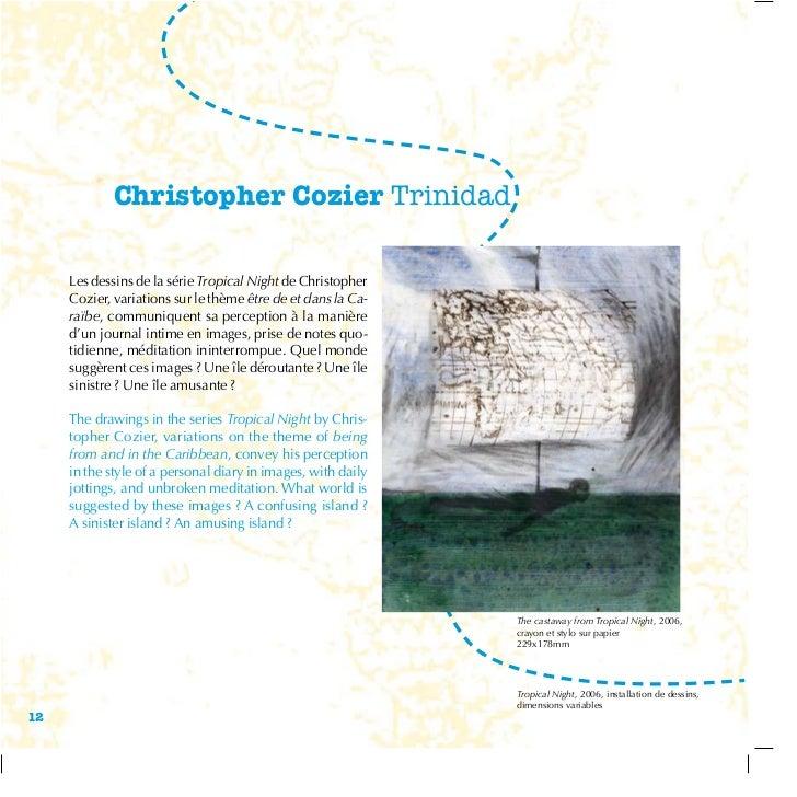 Christopher Cozier Trinidad     Les dessins de la série Tropical Night de Christopher     Cozier, variations sur le thème ...