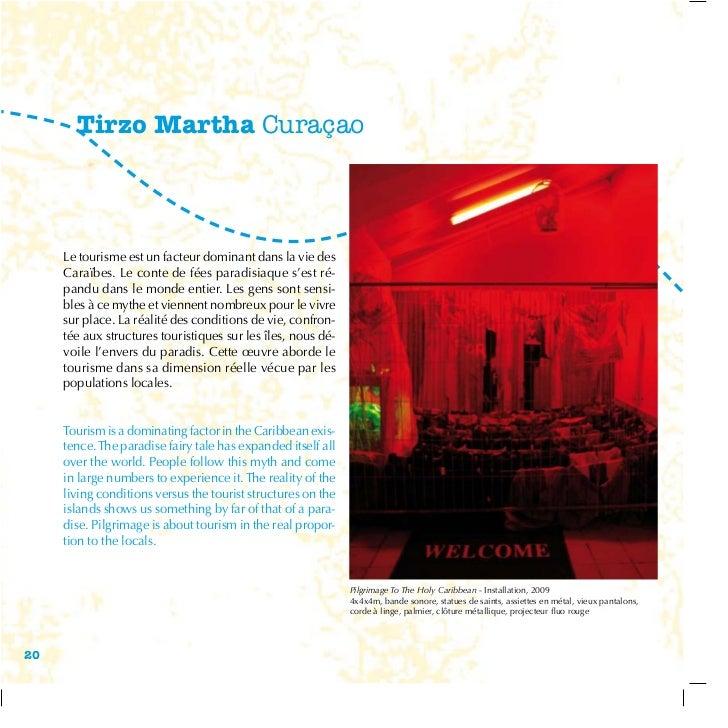 Tirzo Martha Curaçao     Le tourisme est un facteur dominant dans la vie des     Caraïbes. Le conte de fées paradisiaque s...