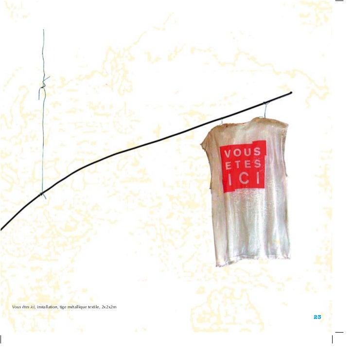 Vous êtes ici, installation, tige métallique textile, 2x2x2m                                                              ...