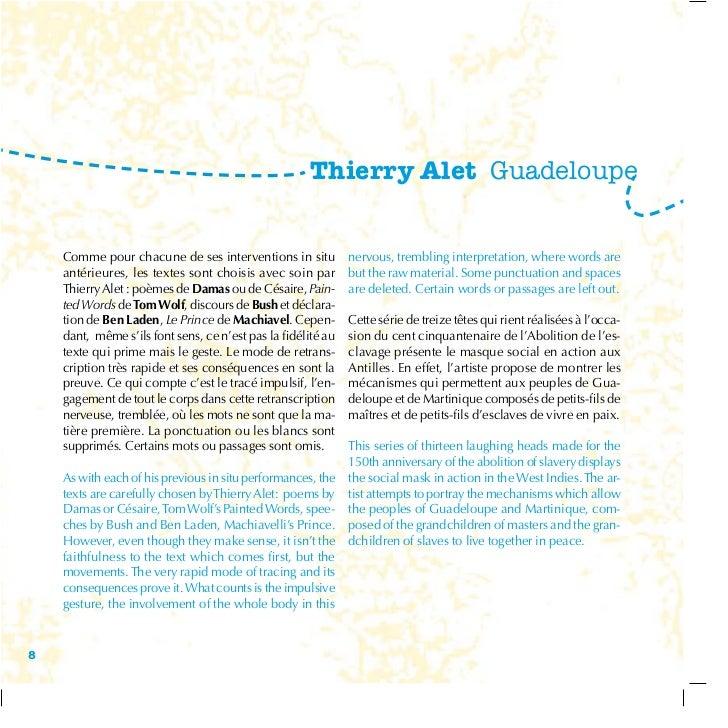 Thierry Alet Guadeloupe    Comme pour chacune de ses interventions in situ           nervous, trembling interpretation, wh...
