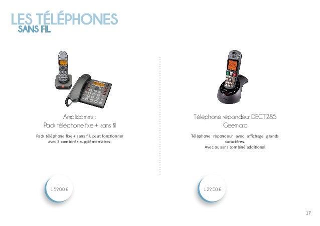 LES TÉLÉPHONES SANS FIL 1717 Téléphone répondeur DECT285 Geemarc 129,00 € Amplicomms : Pack téléphone fixe + sans fil 159,...