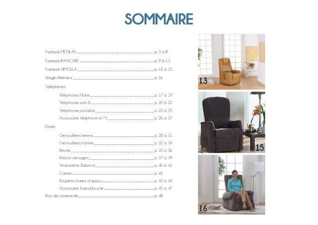 SOMMAIRE Fauteuils MEDILAXp. 3 à 8 Fauteuils INVACAREp. 9 à 11 Fauteuils HIMOLLAp. 12 à 15 Sièges Releve...