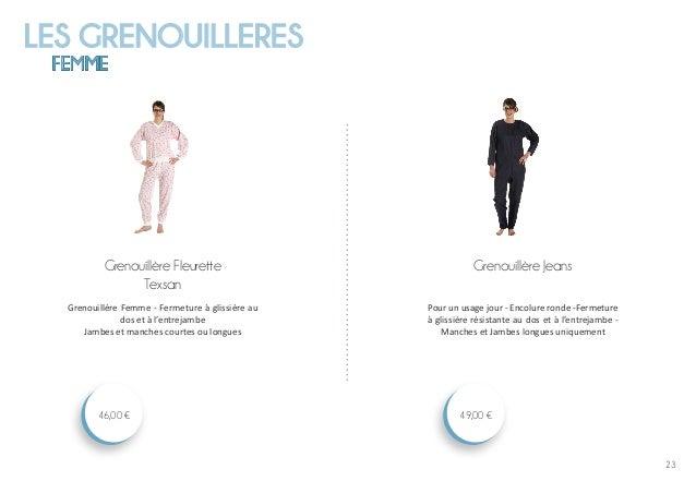 LES GRENOUILLERES FEMME 23 Grenouillère Jeans 49,00 € Grenouillère Fleurette Texsan 46,00 € Grenouillère Femme - Fermeture...