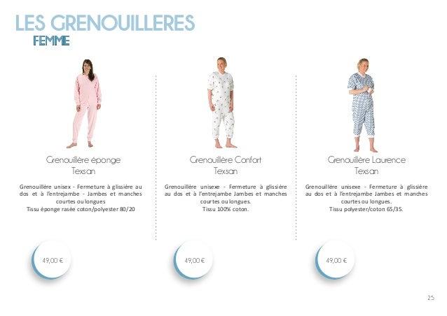 LES GRENOUILLERES FEMME 25 Grenouillère Laurence Texsan 49,00 € Grenouillère Confort Texsan 49,00 € Grenouillère éponge Te...
