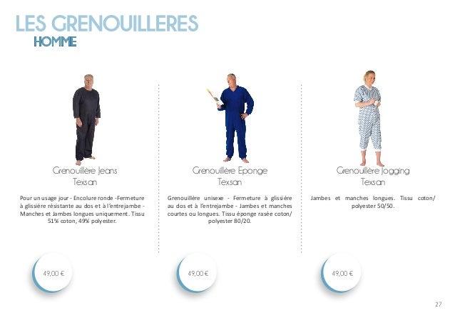 LES GRENOUILLERES HOMME 27 Grenouillère Jogging Texsan 49,00 € Grenouillère Eponge Texsan 49,00 € Grenouillère Jeans Texsa...