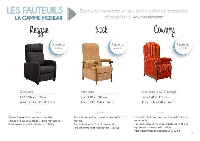 3 LES FAUTEUILS LA GAMME MEDILAX ggDécouvrez nos nombreux tissus, coloris, options et accessoires disponibles sur www.vivr...