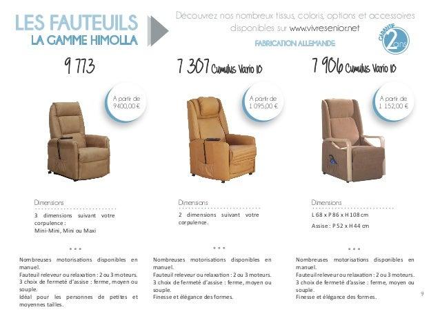 Découvrez nos nombreux tissus, coloris, options et accessoires disponibles sur www.vivresenior.net FABRICATION ALLEMANDE L...