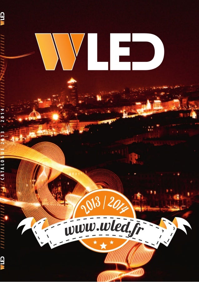 www.wled.fr 2 013/201 4 ///////////////////////CATALOGUE2013-2014/////////////////////////