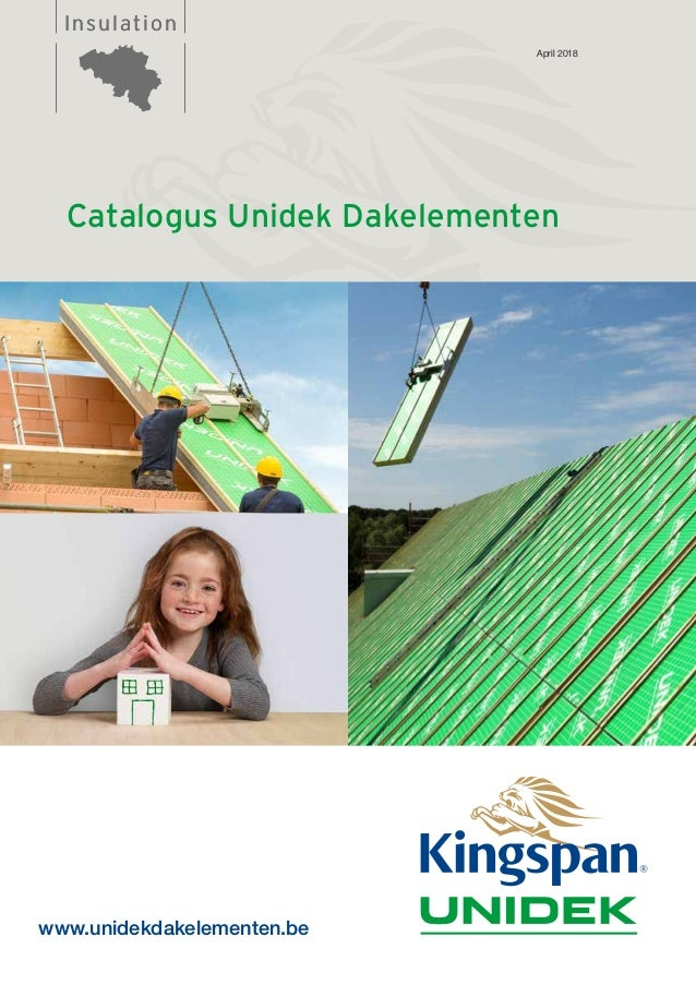 InsulationInsulation Catalogus Unidek Dakelementen www.unidekdakelementen.be April 2018
