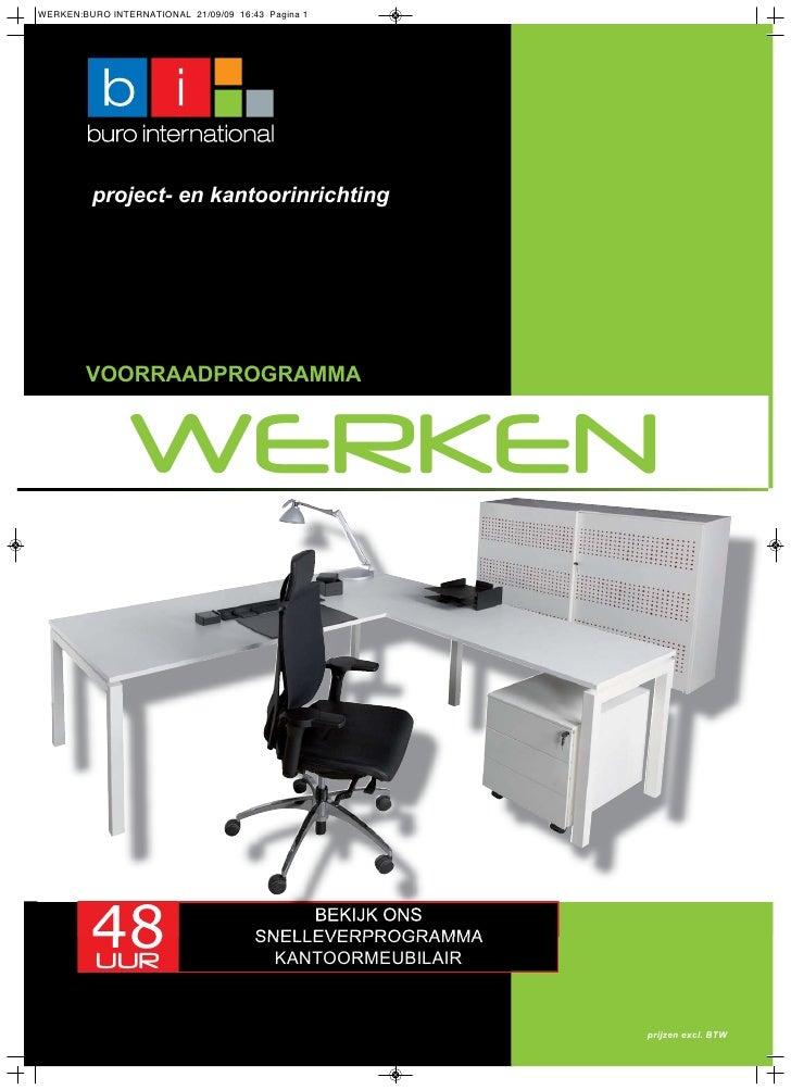 project- en kantoorinrichtingVOORRAADPROGRAMMA   WERKEN48UUR                    BEKIJK ONS               SNELLEVERPROGRAMM...