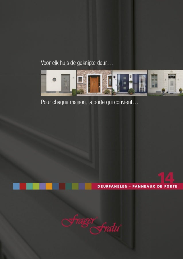 DEURPANELEN - PANNEAUX DE PORTE Voor elk huis de geknipte deur… Pour chaque maison, la porte qui convient… 14