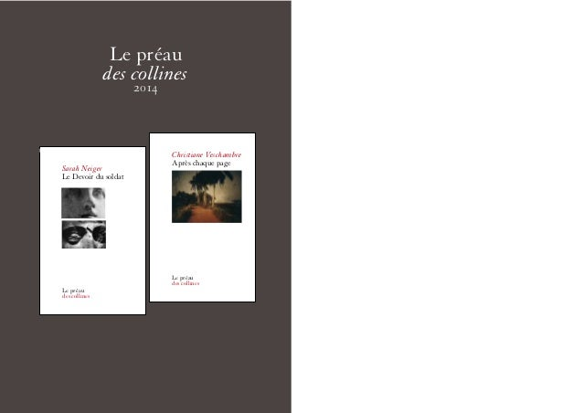 ©  Le préau  des collines  2014  Christiane Veschambre  Après chaque page  Le préau  des collines  Sarah Neiger  Le Devoir...