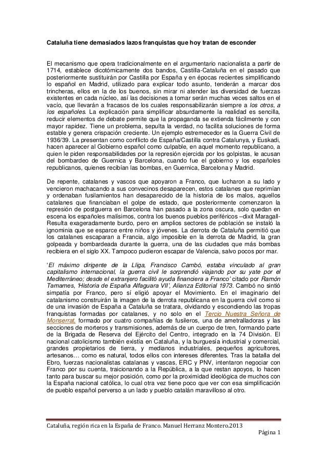Cataluña, región rica en la España de Franco. Manuel Herranz Montero.2013 Página 1 Cataluña tiene demasiados lazos franqui...