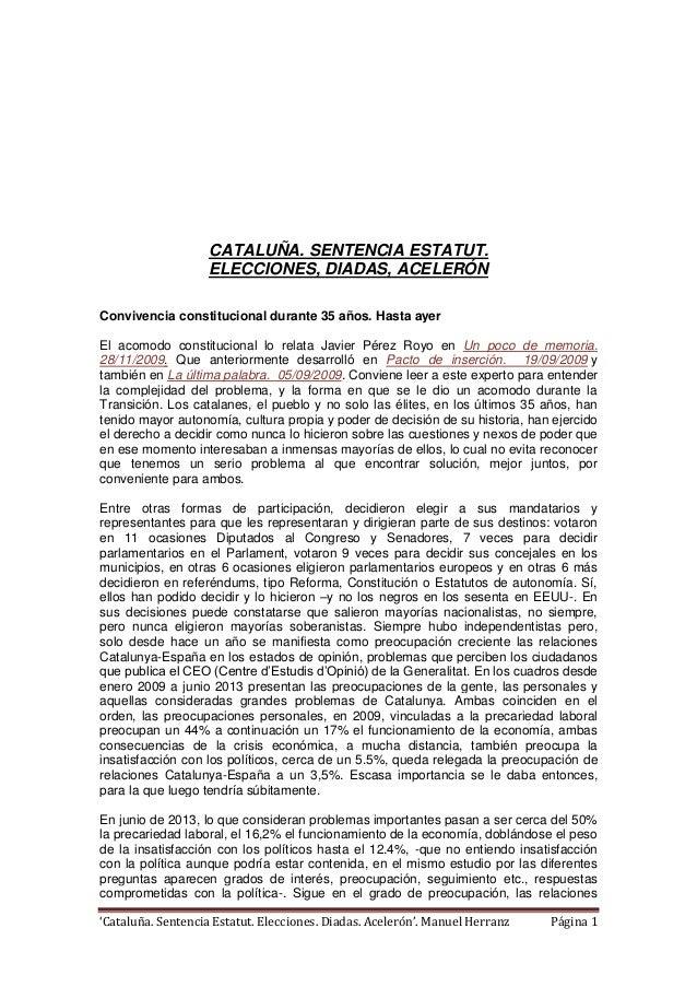'Cataluña. Sentencia Estatut. Elecciones. Diadas. Acelerón'. Manuel Herranz Página 1 CATALUÑA. SENTENCIA ESTATUT. ELECCION...