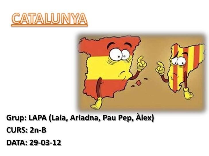 Grup: LAPA (Laia, Ariadna, Pau Pep, Àlex)CURS: 2n-BDATA: 29-03-12