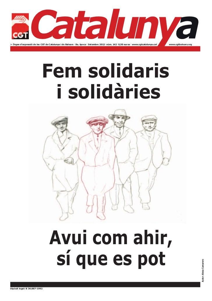 Catalunya> Òrgan d'expressió de les CGT de Catalunya i de Balears · 8a. època · Setembre 2012· núm. 142· 0,50 euros · www....