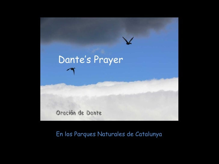 Dante's Prayer En los Parques Naturales de Catalunya Oración de Dante