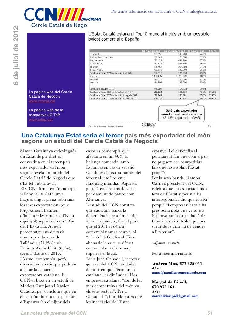 Per a més informació contacta amb el CCN a info@ccncat.cat6 de juliol de 2012                          La pàgina web del C...