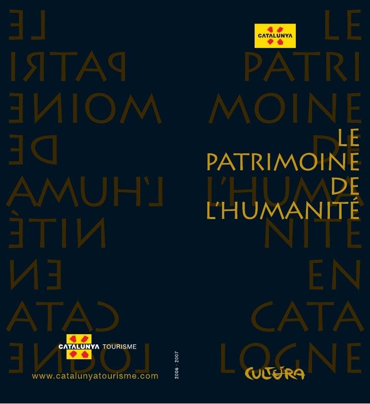Le patrimoine de l'humanité en Catalogne