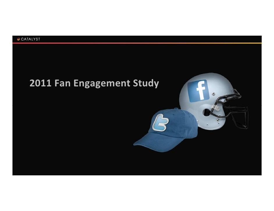 2011 Fan Engagement Study