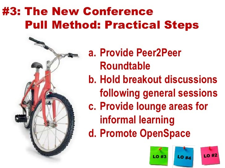 #2: Conference sessions must include horizontal structures<br />Limit Monologues, One To Many, Vertical <br />Panels bette...