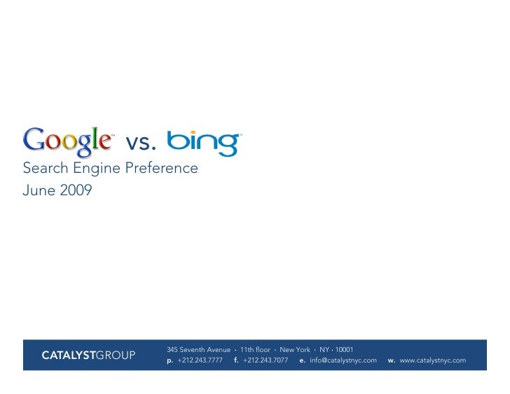 vs. Search Engine Preference June 2009                         345 Seventh Avenue · 11th floor · New York · NY · 10001   C...