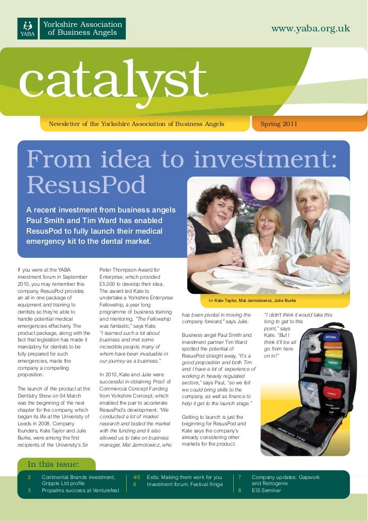 www.yaba.org.ukcatalyst               Newsletter of the Yorkshire Association of Business Angels                          ...