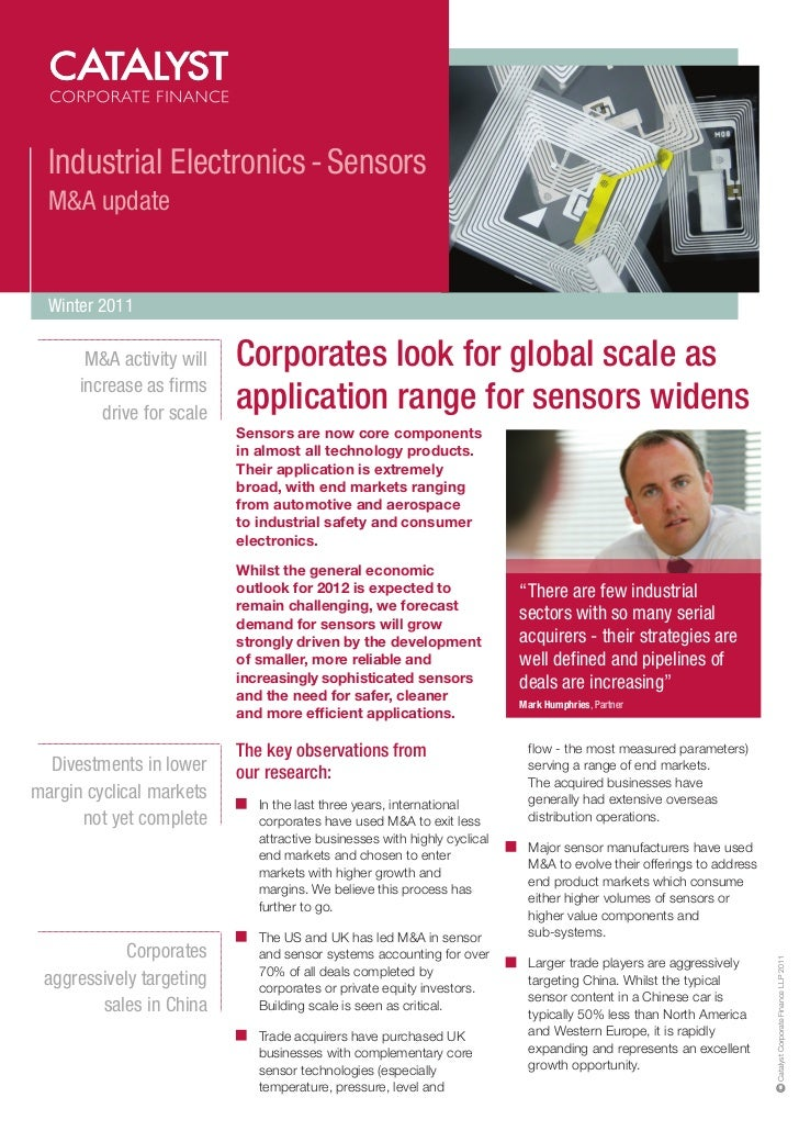 Industrial Electronics - Sensors  M&A update  Winter 2011       M&A activity will   Corporates look for global scale as   ...