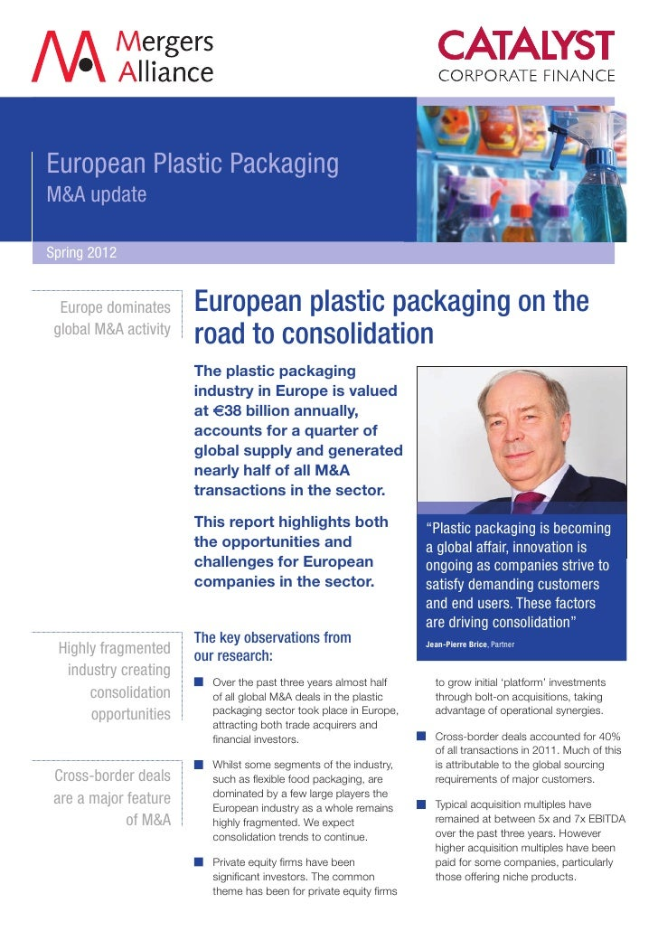 European Plastic PackagingM&A updateSpring 2012  Europe dominates     European plastic packaging on the global M&A activit...