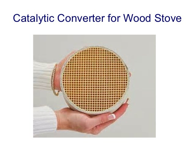 Catalytic Converter for Wood Stove - Catalytic Converter For Wood Stove