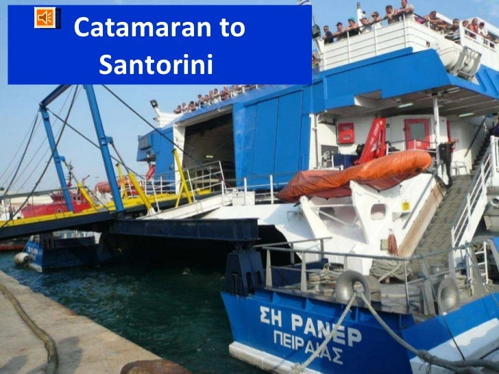 Catamaran to Santorini