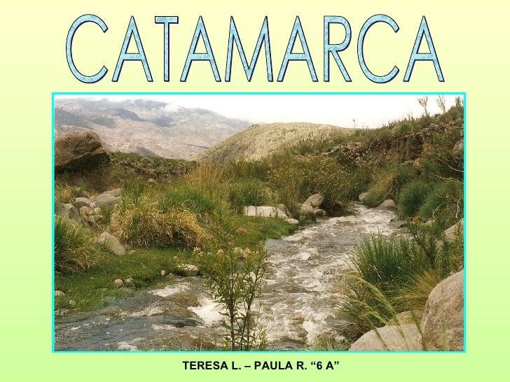 "CATAMARCA TERESA L. – PAULA R. ""6 A"""