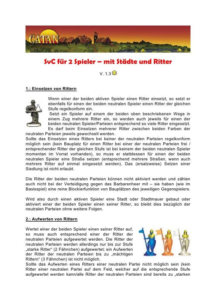 SvC für 2 Spieler – mit Städte und Ritter                                       V. 1.3   1.: Einsetzen von Rittern        ...