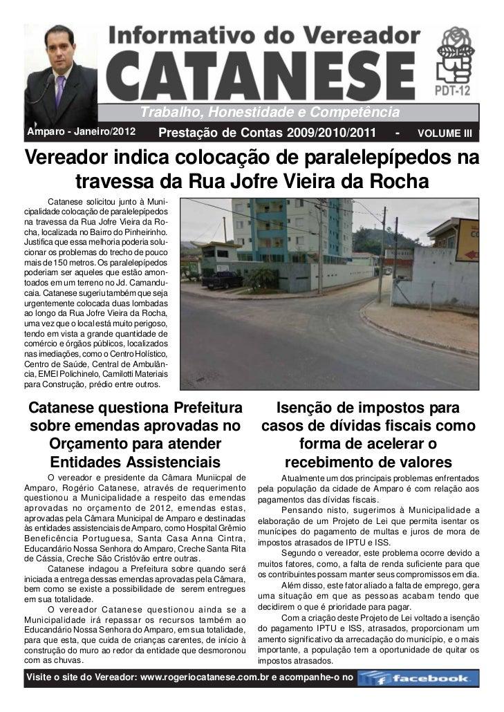 Trabalho, Honestidade e CompetênciaAmparo - Janeiro/2012                  Prestação de Contas 2009/2010/2011              ...