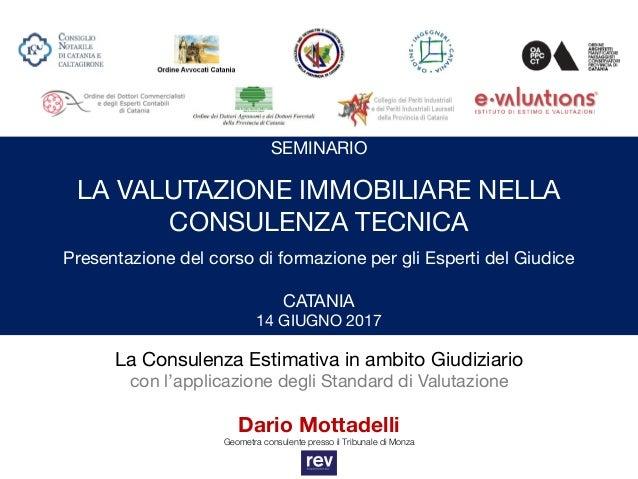 304b06d946 La Consulenza Estimativa in ambito Giudiziario con l'applicazione degli Standard  di Valutazione Dario Mottadelli ...