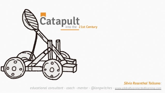 Catapult Into The 21st Century