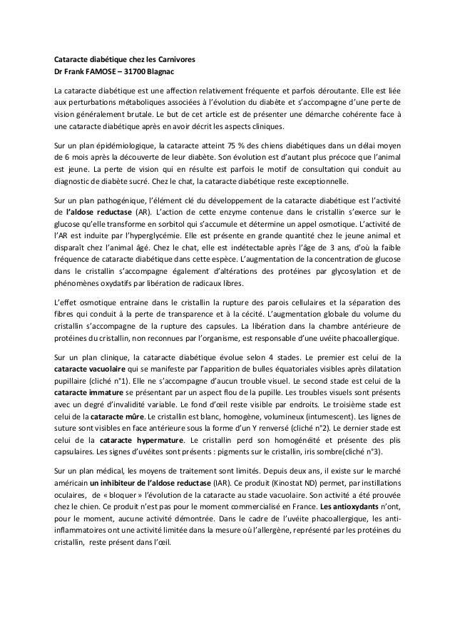 Cataracte diabétique chez les Carnivores Dr Frank FAMOSE – 31700 Blagnac La cataracte diabétique est une affection relativ...