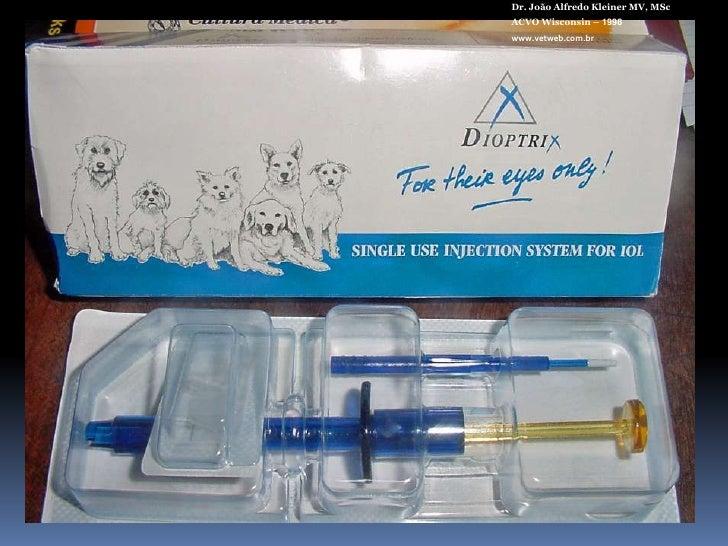 Dr. João Alfredo Kleiner MV, MSc<br />ACVO Wisconsin – 1998<br />www.vetweb.com.br<br />LIOS Acrílicas Dobráveis<br />