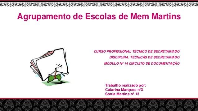 Agrupamento de Escolas de Mem Martins CURSO PROFISSIONAL TÉCNICO DE SECRETARIADO DISCIPLINA: TÉCNICAS DE SECRETARIADO MÓDU...