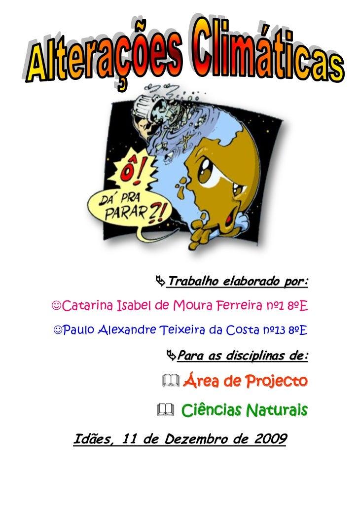 658495778510<br />Trabalho elaborado por:<br />Catarina Isabel de Moura Ferreira nº1 8ºE<br />Paulo Alexandre Teixeira da ...