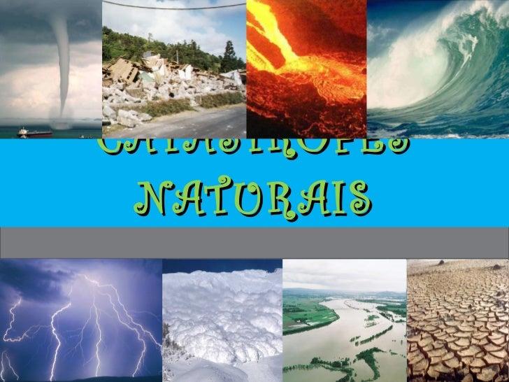 CATÁSTROFES NATURAIS
