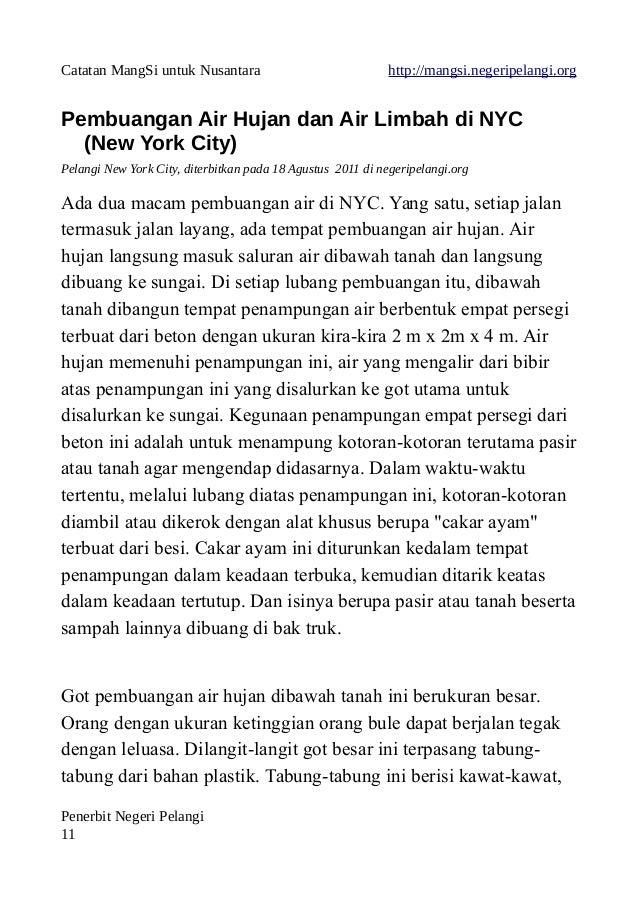 Catatan MangSi untuk Nusantara http://mangsi.negeripelangi.org Pembuangan Air Hujan dan Air Limbah di NYC (New York City) ...