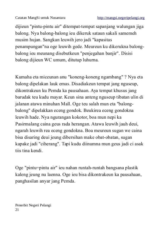 """Catatan MangSi untuk Nusantara http://mangsi.negeripelangi.org dijieun """"pintu-pintu air"""" ditempat-tempat sapanjang walunga..."""
